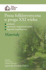 Proza folklorystyczna u progu XXI wieku. Część 3