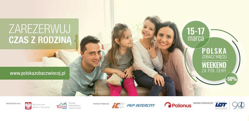 Polska zobacz więcej — weekend za pół ceny