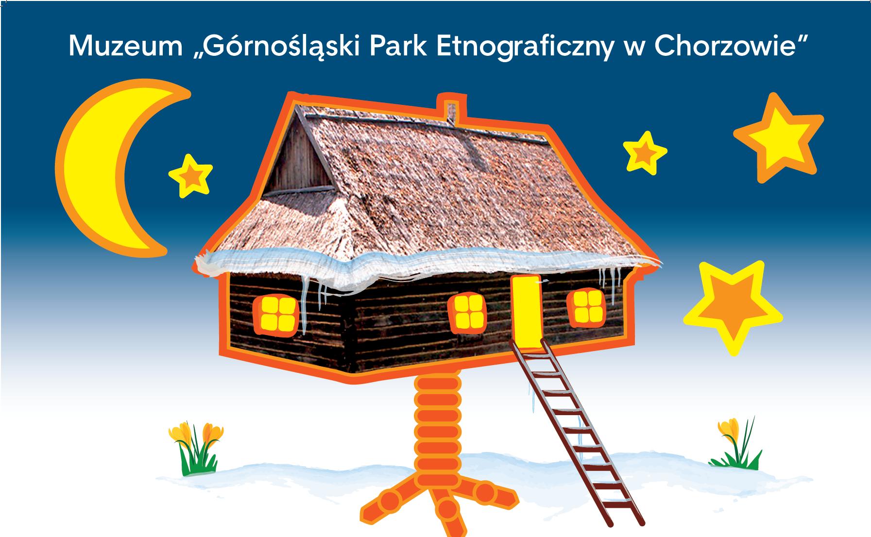 Dobranocka w Skansenie - Muzeum Górnośląski Park Etnograficzny w Chorzowie