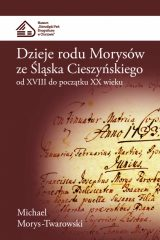 Dzieje rodu Morysów ze Śląska Cieszyńskiego