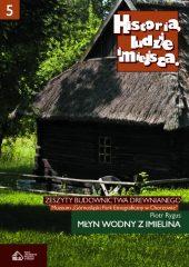 Historia, ludzie, miejsca. Zeszyty budownictwa drewnianego. Tom 5